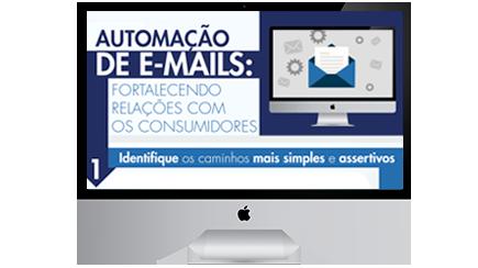 Automação de e-mails: fortalecendo relações com os consumidores