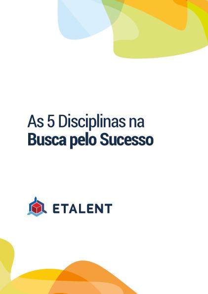 As 5 Disciplinas na Busca pelo Sucesso