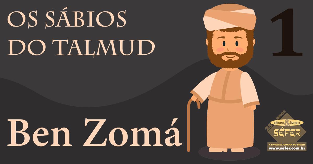 Os sábios do Talmud - Ben Zomá