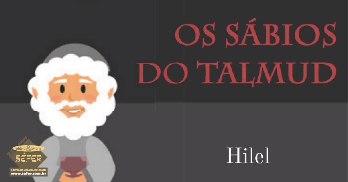 Os sábios do Talmud - Hilel