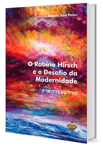 O Rabino Hirsch e o Desafio da Modernidade