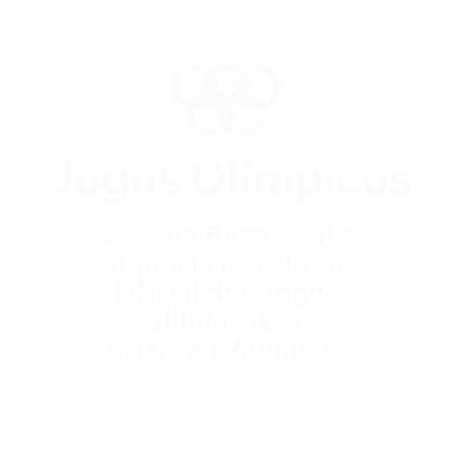 Jogos Olímpicos: A Stella Barros foi a Agência brasileira Oficial dos Jogos Olímpicos de Atlanta e Munique