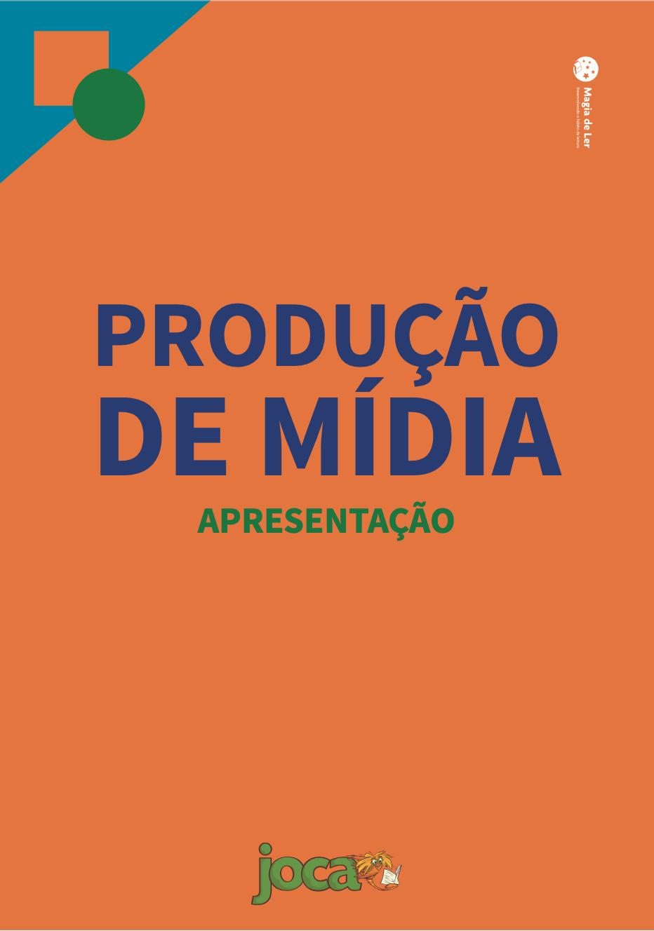 eixo produção de mídia: apresentação