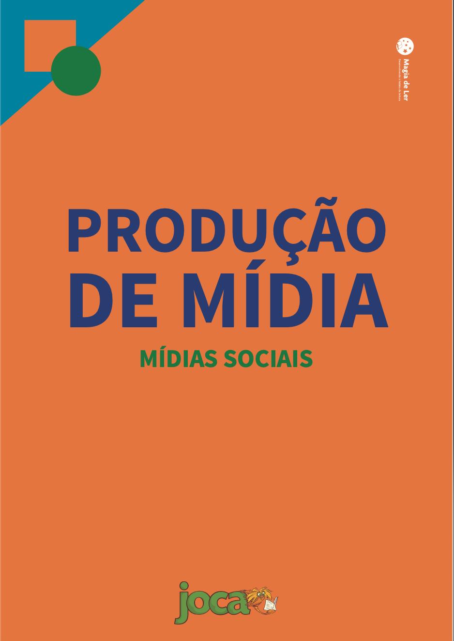eixo produção de mídia: mídias sociais
