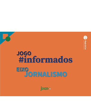eixo jornalismo e informação: jogo #informados