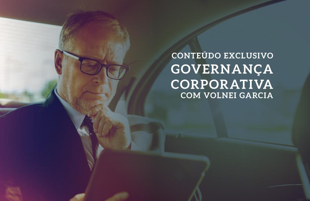 Conteúdo exclusivo:  Governança Corporativa.