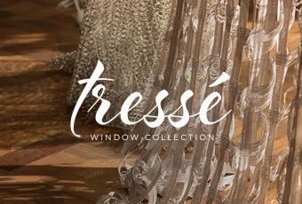 Tressé Window Collection