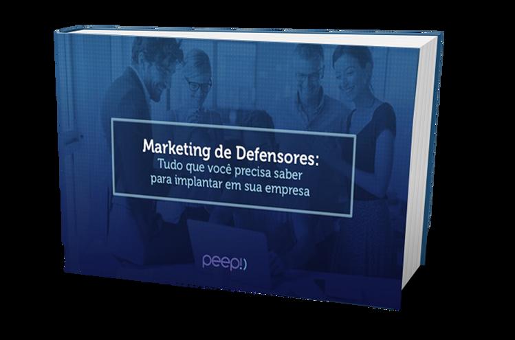 Marketing de Defensores: tudo o que você precisa saber para implantar em sua empresa