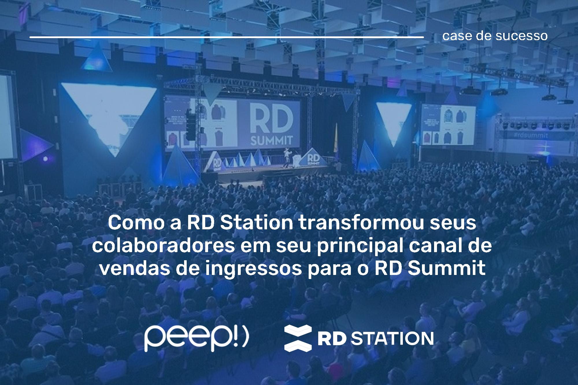 RD Station transformou colaboradores em seu principal canal de vendas de ingressos