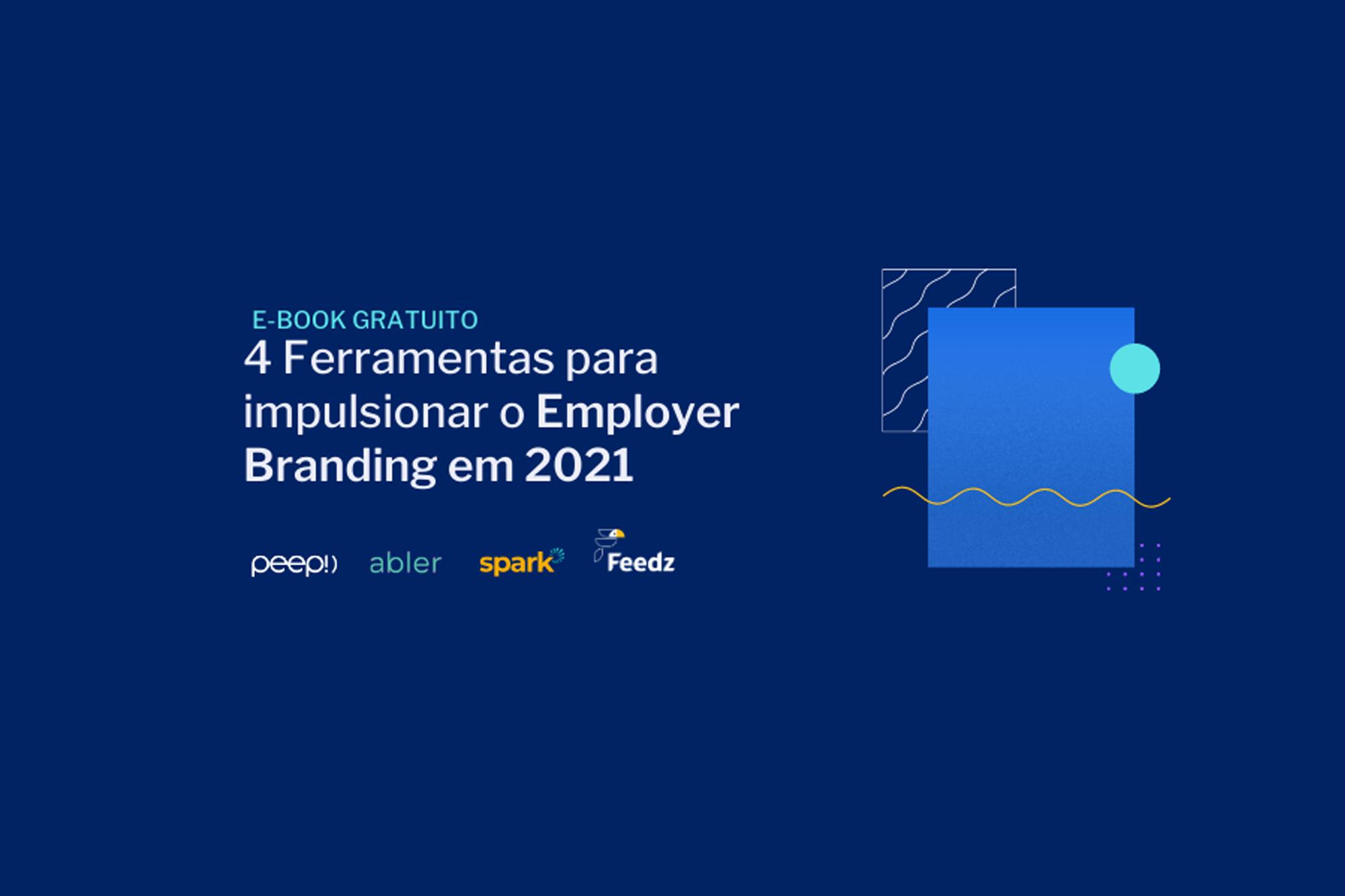 4 ferramentas para impulsionar o Employer Branding em 2021