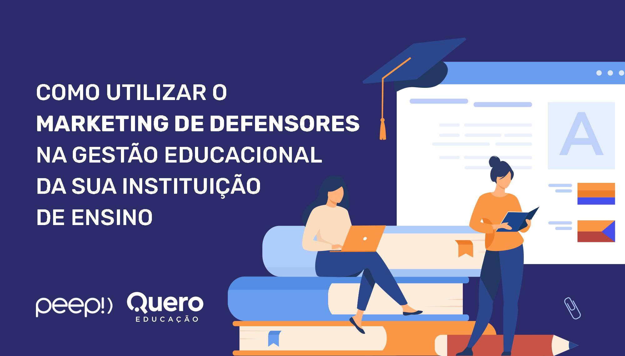 Marketing de Defensores na gestão educacional