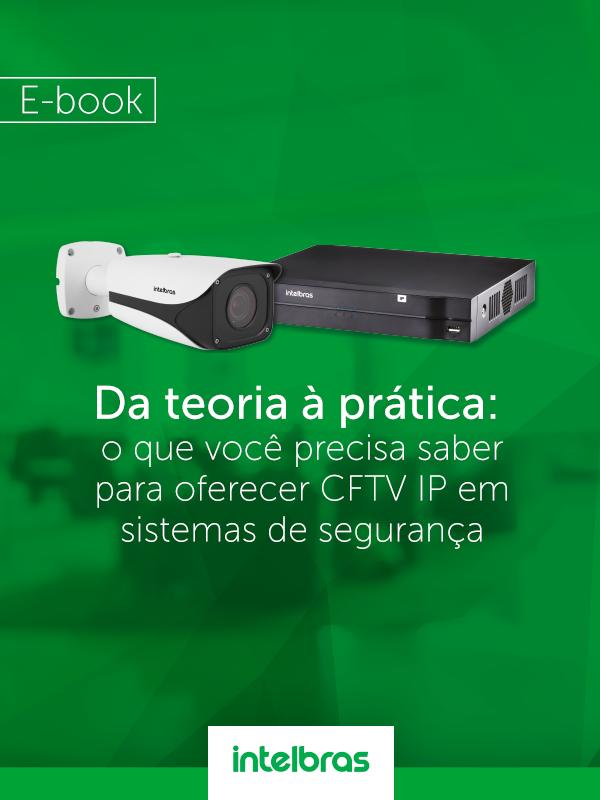 CFTV IP em sistemas de segurança