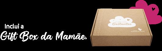 Gift Box da Mamãe