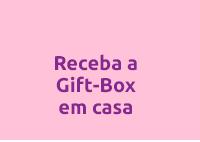 Receba a Gift-Box em casa