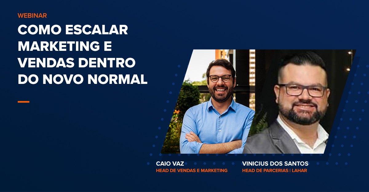 Webinar: Como escalar Marketing e Vendas dentro do novo normal