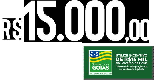 15000 Reais de incentivo