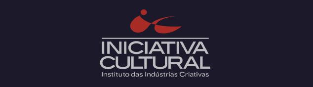 Iniciativa Cultural - Instituto das Indústrias Criativas