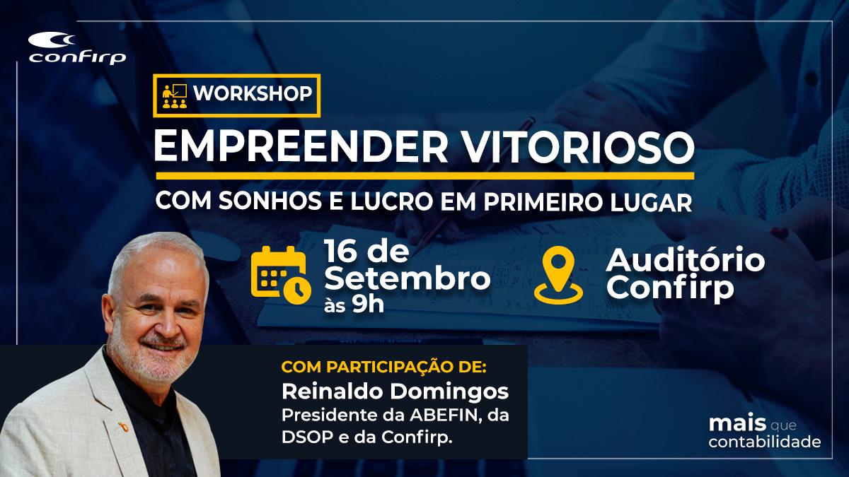 Workshop - Empreender Vitorioso com Sonhos e Lucro em Primeiro Lugar