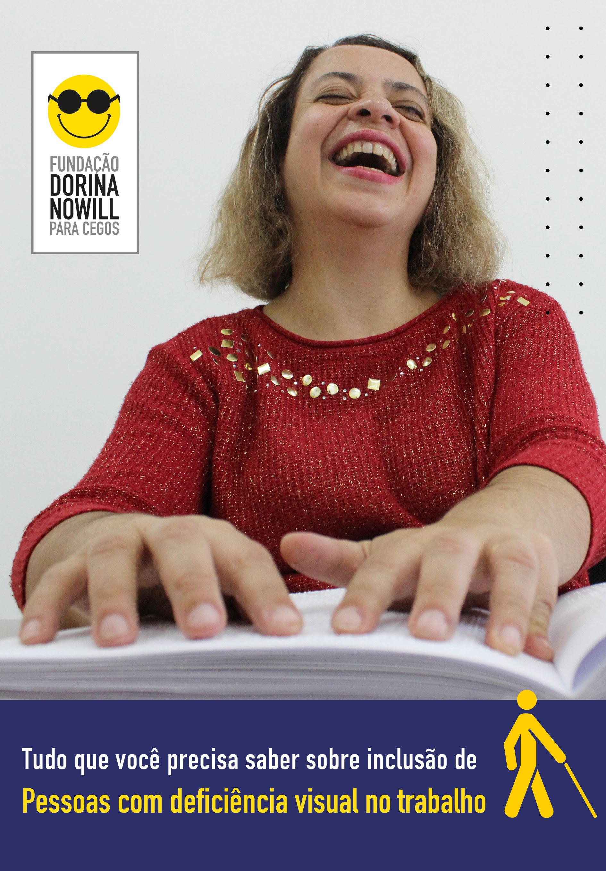Descrição da imagem: capa de livro com a foto de uma mulher sorridente com as mãos sobre livro em braille. Na parte inferior da capa está o título
