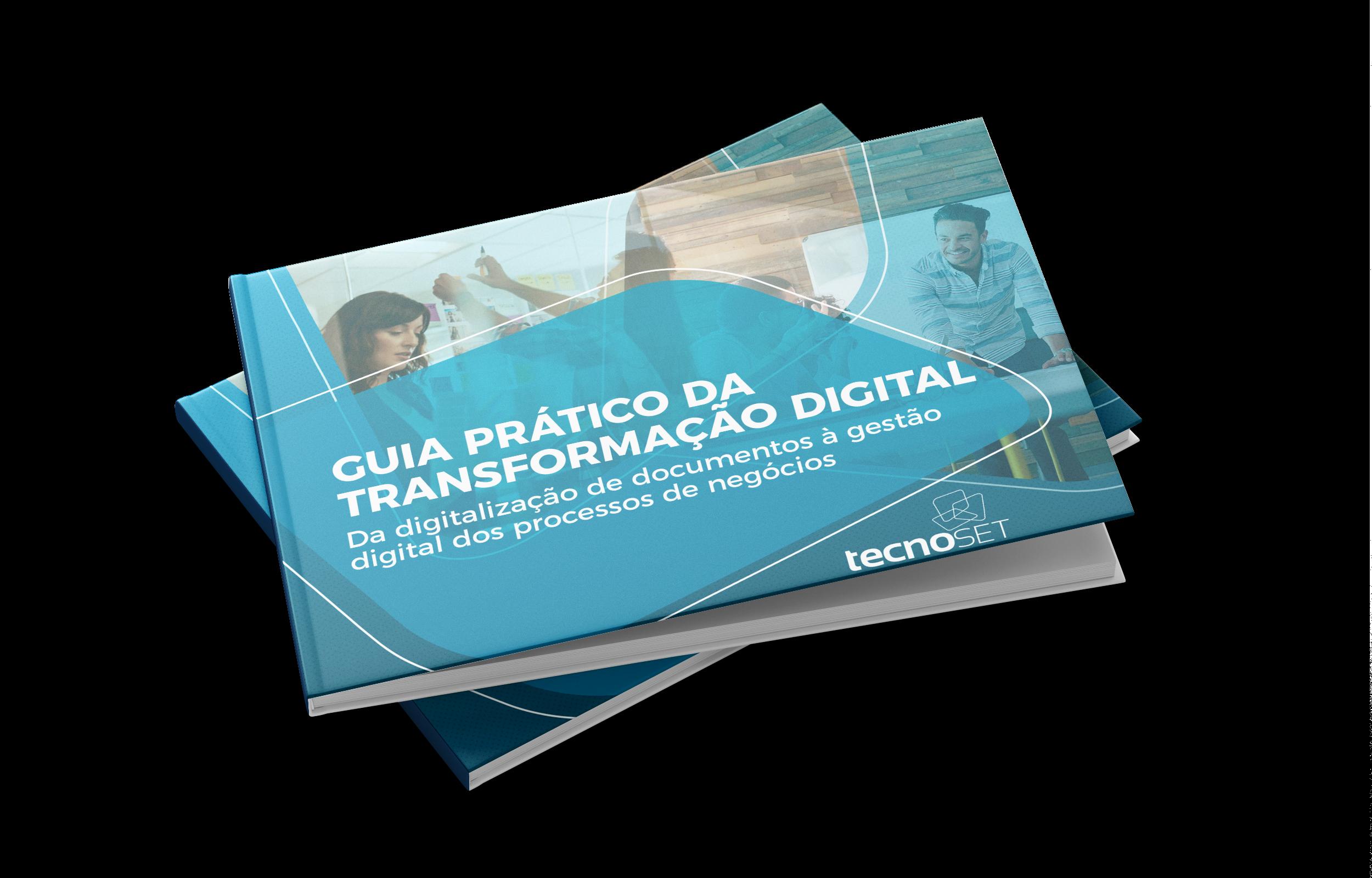 Guia Prático da Transformação Digital - Tecnoset