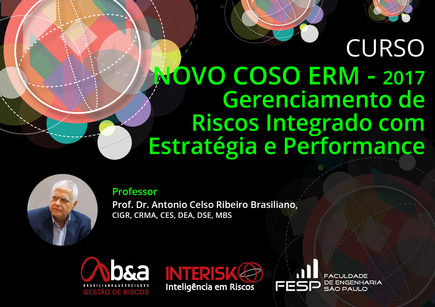 Curso NOVO COSO ERM - 2017 Gerenciamento de  Riscos Integrado com Estratégia e Performance - Brasiliano INTERISK