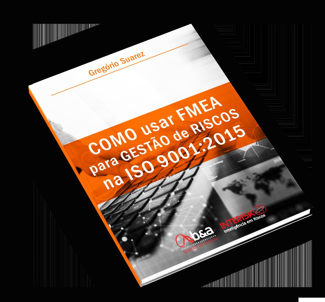 Ebook FMEA, gestão de riscos na iso 9001:2015