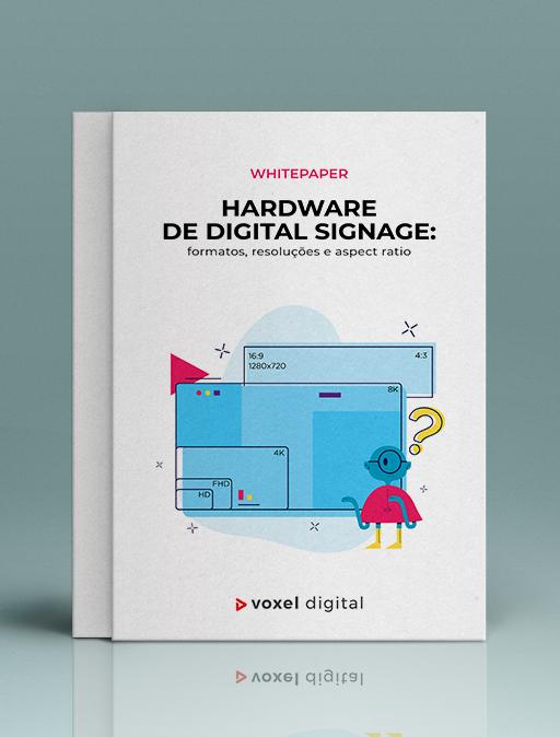 Material gratuito - Whitepaper Hardware Digital Signage