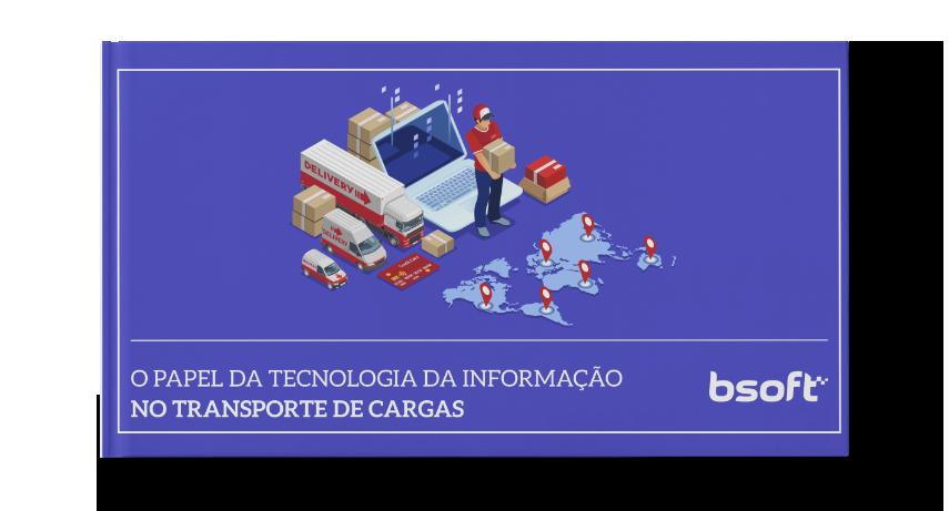 O papel da tecnologia da informação no transporte de cargas