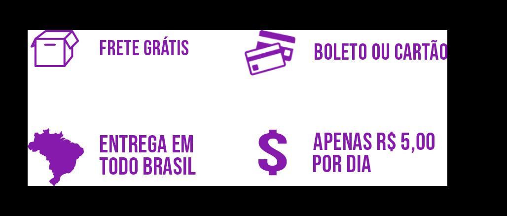 frete gratís, boleto ou cartão, entrega em todo brasil, apenas R$ 5,00 por dia