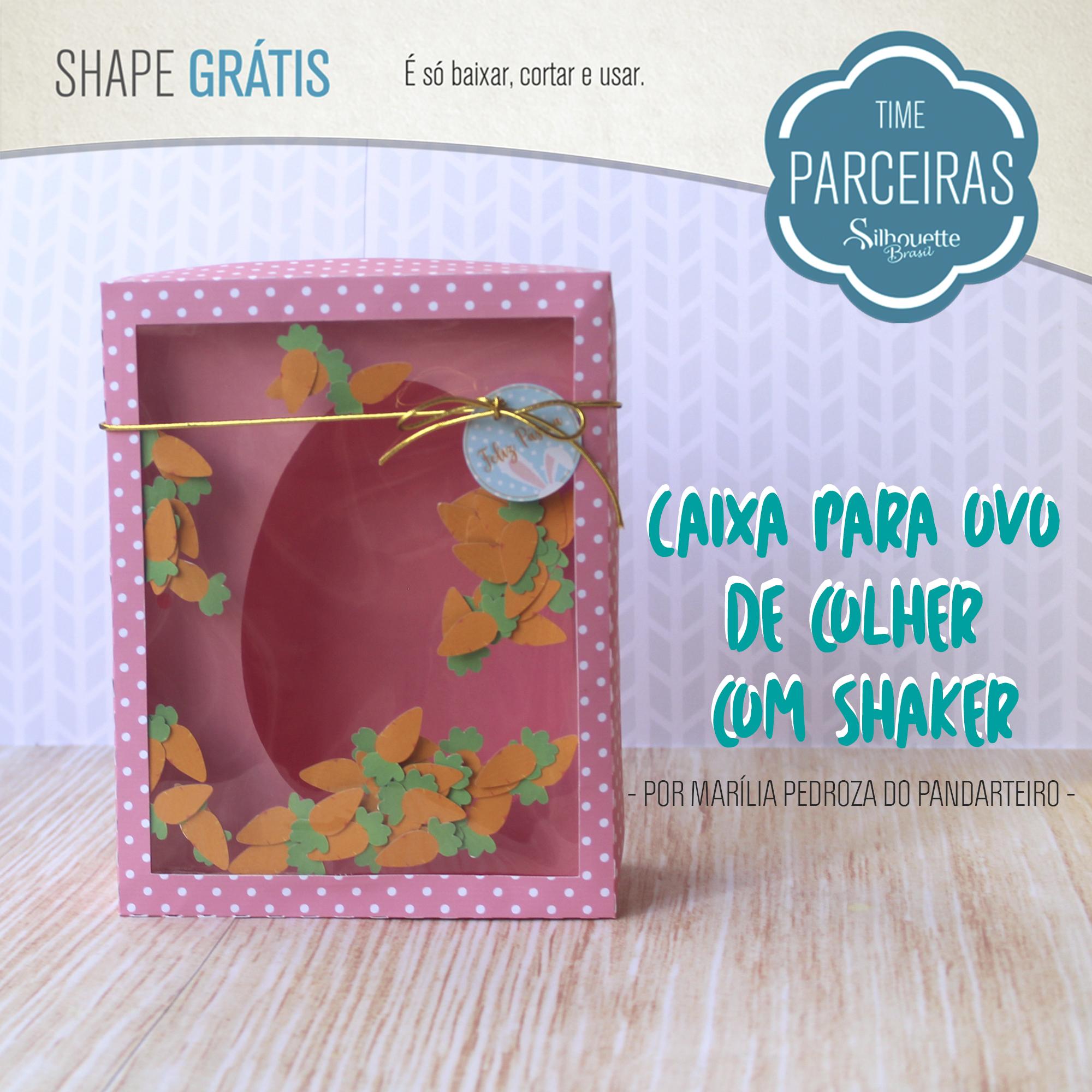 Shape Grátis - Embalagem para Ovo de Páscoa de Colher