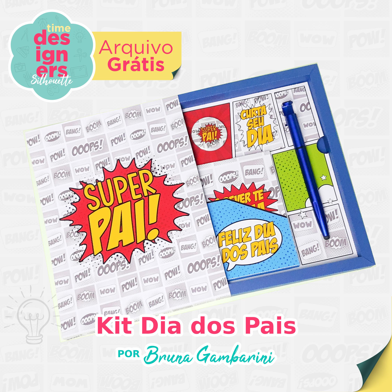 Arquivo Grátis - Kit Dia dos Pais