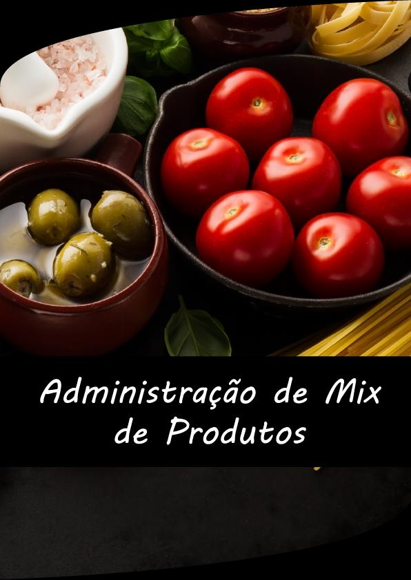 Administrar MIX de Produtos