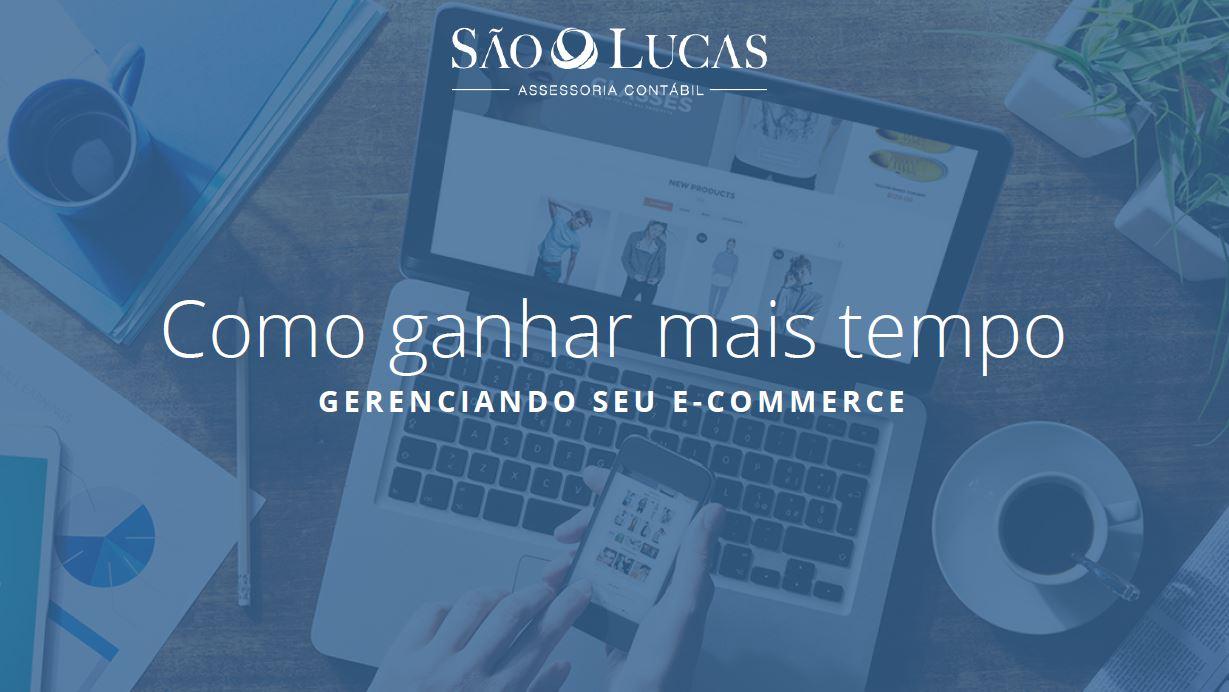 Como Ganhar Mais Tempo Gerenciando seu E-Commerce