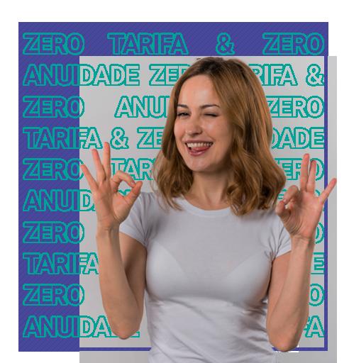 Zero tarifa & zero anuidade