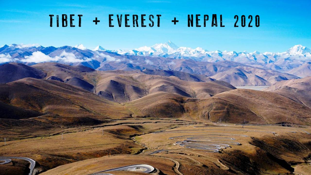 TIBET EVEREST NEPAL DWQ