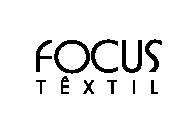 Focus Têxtil