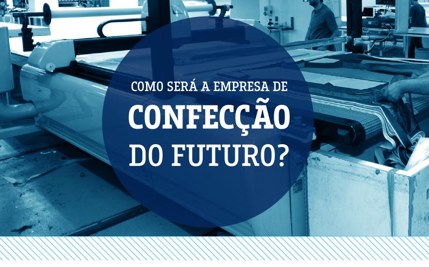 confecção do futuro