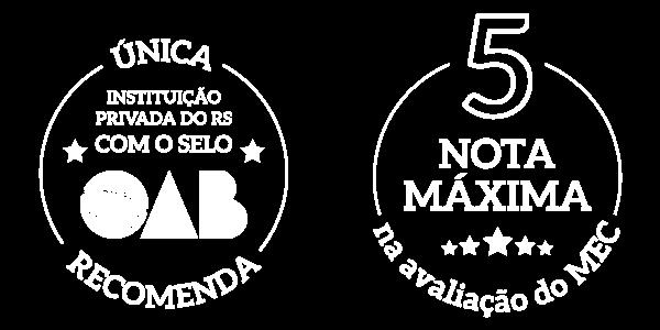Única instituição privada do RS com o Selo OAB Recomenda | Nota máxima na avaliação do MEC