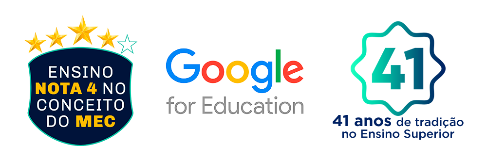 Selos Conceito Nota 4 do MEC, parceria Google For Education e 41 anos de tradição no Ensino Superir