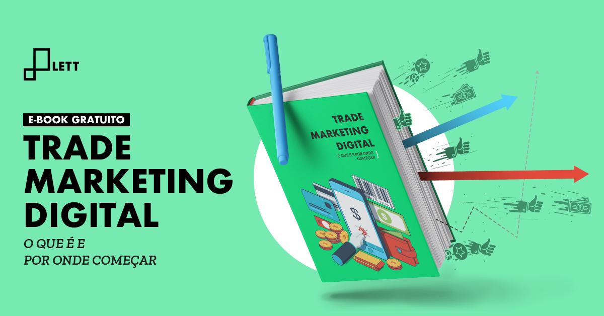 Guia definitivo sobre trade marketing digital