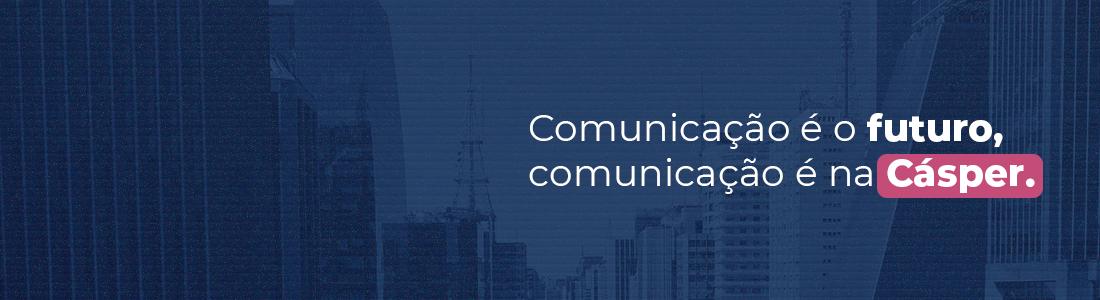 Comunicação é futuro