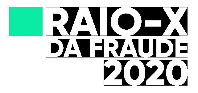 2020-raio-x-da-fraude