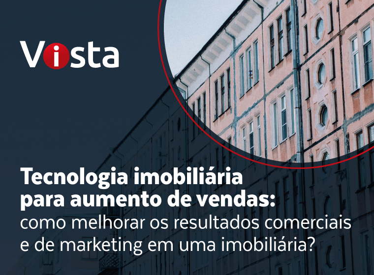 tecnologia imobiliaria para aumento de vendas