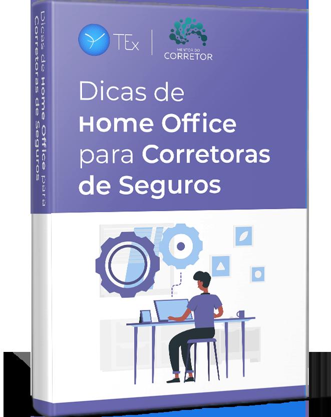 Dicas de Home Office para Corretoras de Seguros