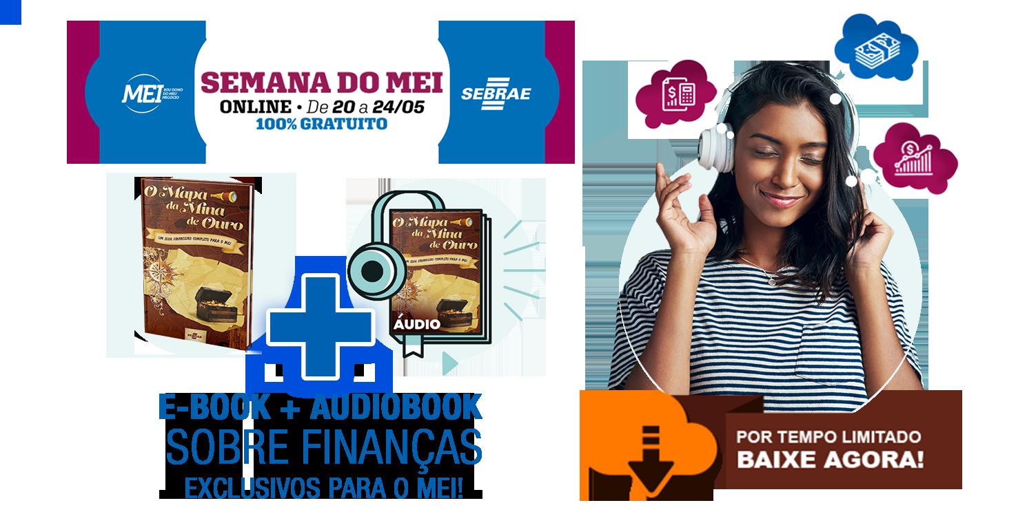 E-book + Audiobook sobre finanças, exclusivo para o MEI. Baixe Agora.