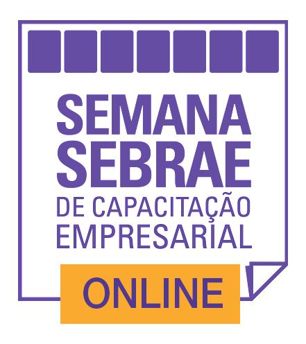 Semana Sebrae de Capacitação empresarial - Online