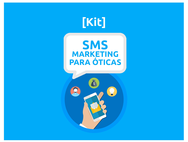 Kit Disparo de SMS para Óticas