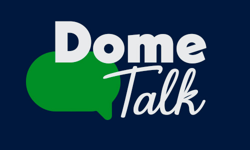 Dome Talk