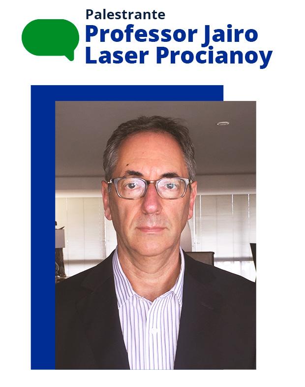 Professor Jairo Laser Procianoy