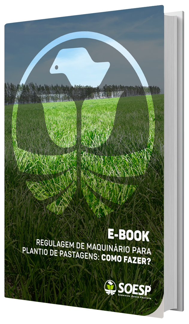 Regulagem de maquinário para plantio de pastagens: Como fazer?